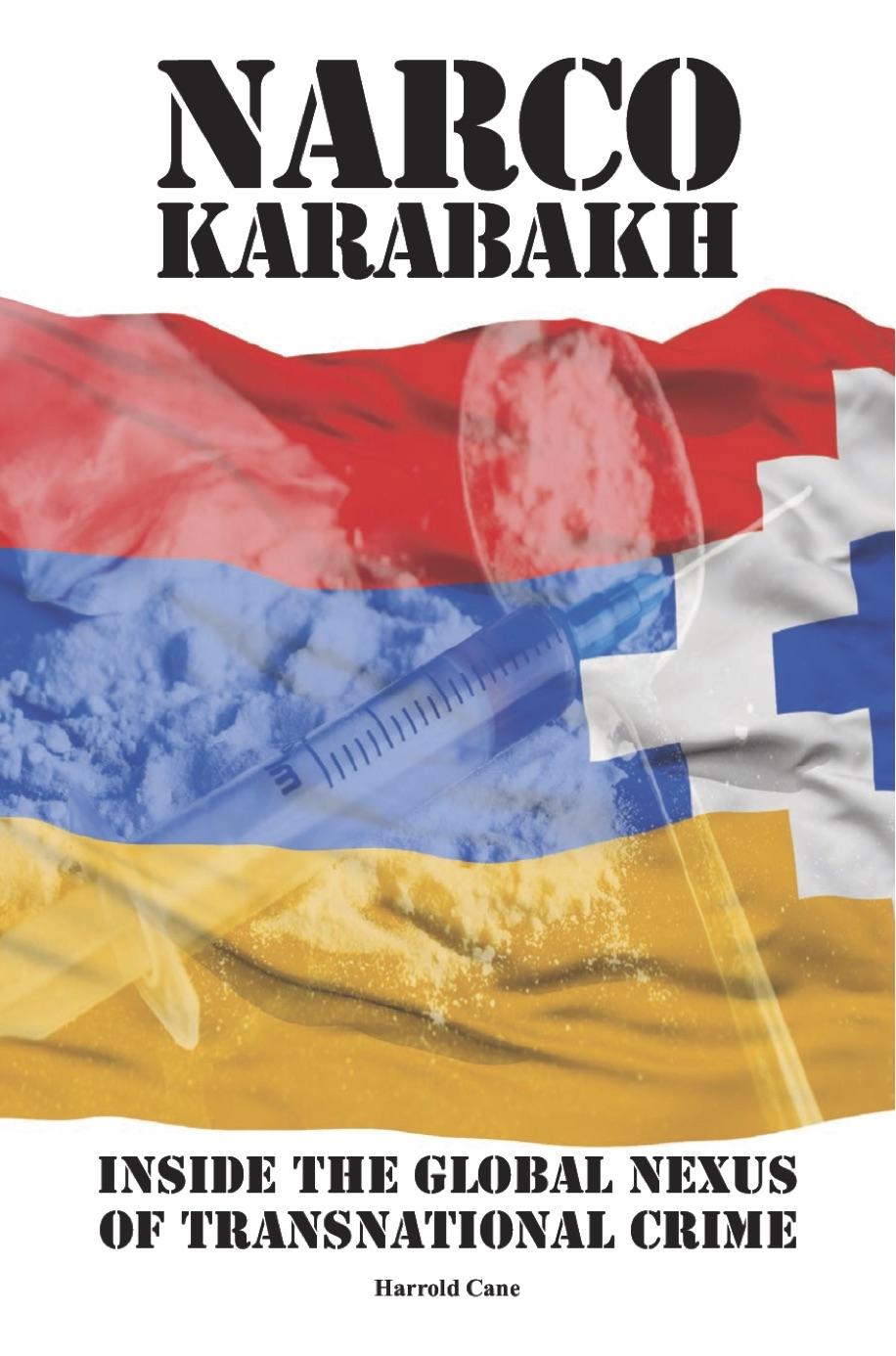 New Book Claims To Expose Karabakh As International Crime Hub Eurasianet